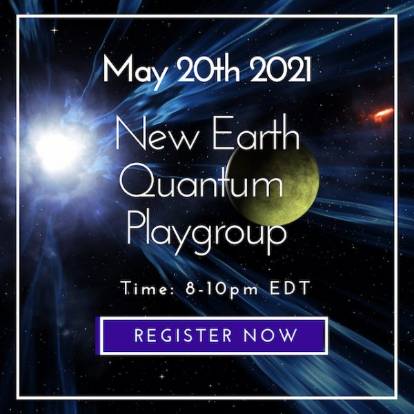 New Earth Quantum Playgroup 5/20/2021