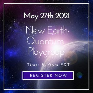 New Earth Quantum Playgroup 5/27/2021
